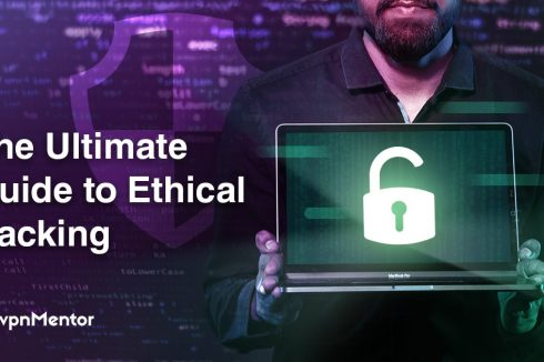 The Ultimate Guide to Ethical Hacking – What You Need to Know in 2019