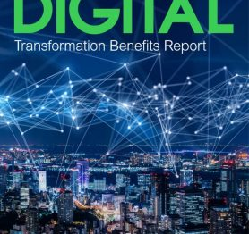 2019 Global Digital Transformation Benefits Report