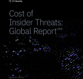 Cost of Insider Threats: Global Report 2020