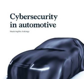 Cybersecurity in automotive – Mastering the challenge